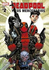 LIBRO DEADPOOL Y SUS MERCENARIOS 02